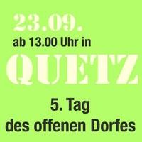 Am 23.09.2017 ist es wieder soweit. Bereits zum fünften Mal feiert Quetzdölsdorf seinen Tag des offenen Dorfes.